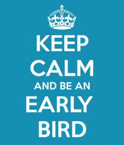 keep-calm-and-be-an-early-bird